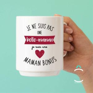 Mug – Je ne suis pas une belle-maman. Je suis une maman bonus