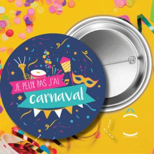 Badge – Je peux pas, j'ai carnaval