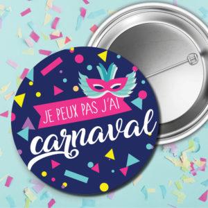 Badge – Je peux pas j'ai carnaval
