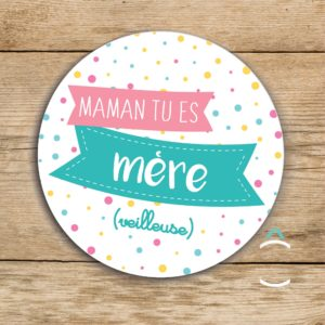 Magnet – Maman, tu es mère(veilleuse)