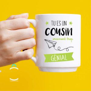 Mug – Tu es un cousin vraiment trop génial