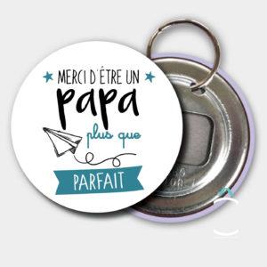 Porte-clés décapsuleur – Merci d'être un papa plus que parfait