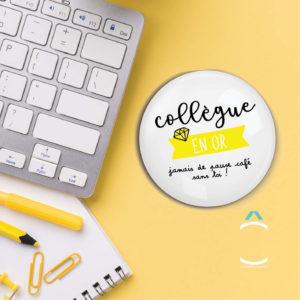Magnet – Collègue en or, jamais de pause café sans toi!