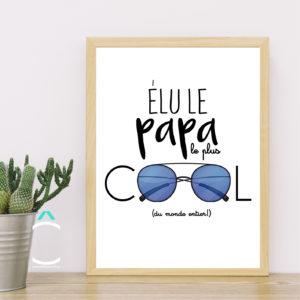 Cadre – Élu le papa le plus cool du monde