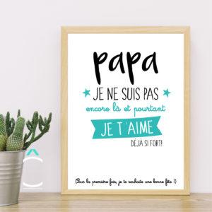Cadre – Papa, je ne suis pas encore là et pourtant je t'aime déjà si fort
