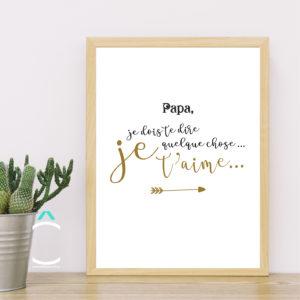 Cadre – Papa, je dois te dire quelque chose. Je t'aime