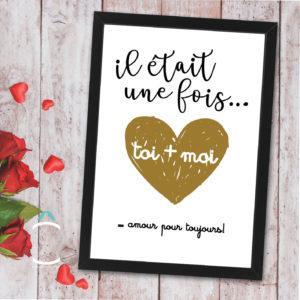 Cadre – Il était une fois… Toi + moi = amour toujours!