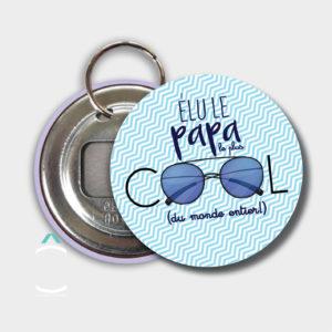Porte-clés décapsuleur – Élu le papa le plus cool du monde