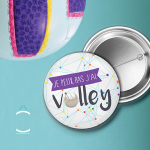 Badge – Je peux pas, j'ai volley
