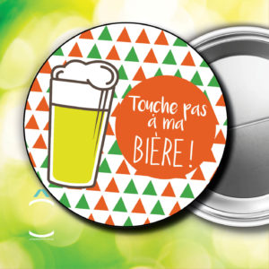 Badge – Touche pas à ma bière