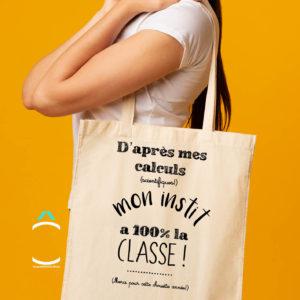 Tote-bag – D'après mes calculs scientifiques, mon instit à 100% la classe!