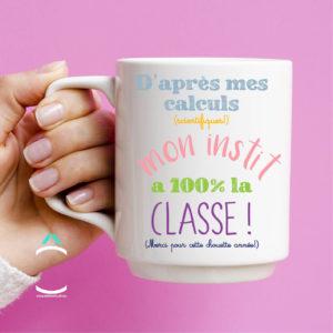 Mug – D'après mes calculs scientifiques, mon instit à 100% la classe!