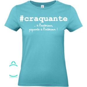 T-shirt – #craquante …à l'extérieur, piquante à l'intérieur!