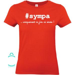 T-shirt – #sympa …uniquement si j'en ai envie