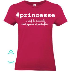 T-shirt – #princesse …sauf le dimanche!
