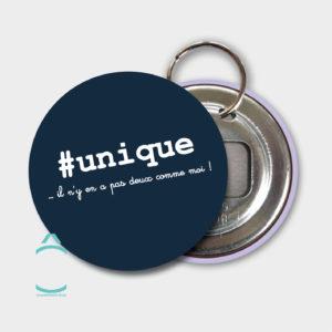 Porte-clés – #unique …il n'y en a pas deux comme moi!