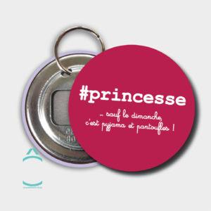 Porte-clés – #princesse …sauf le dimanche!