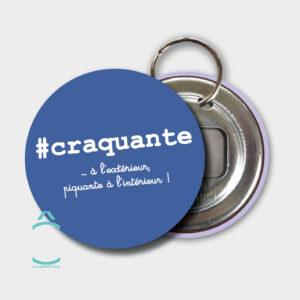 Porte-clés – #craquante …à l'extérieur, piquante à l'intérieur!