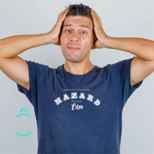 T-shirt – Dans la vie, il n'y a pas de Hazard. Il y a juste Eden