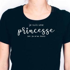 T-shirt – Je suis une princesse et je m'en foot!