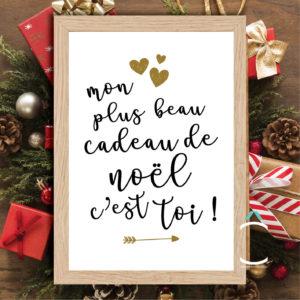 Cadre – Mon plus beau cadeau de Noël c'est toi!
