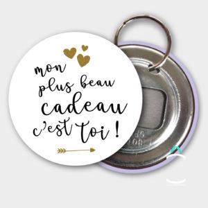 Porte-clés – Mon plus beau cadeau c'est toi!