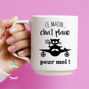 Mug – Ce matin, chat plane pour moi!