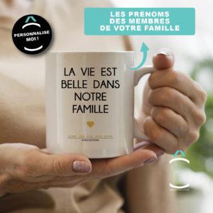Mug personnalisable – La vie est belle dans notre famille