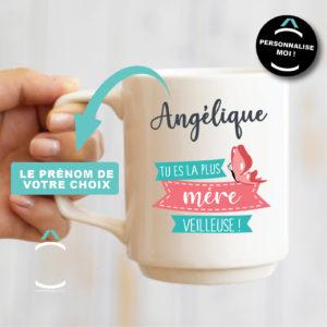 Mug personnalisable – Tu es la plus mère(veilleuse)