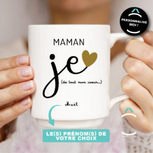 Mug personnalisable – Maman, je t'aime de tout mon coeur