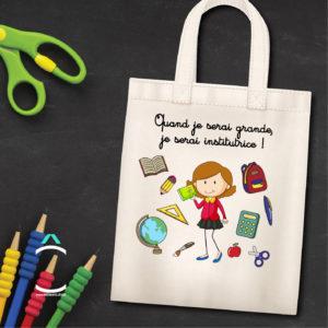 Tote-bag – Quand je serai grande, je serai institutrice