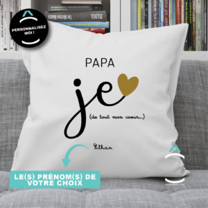 Coussin personnalisé – Papa, je t'aime de tout mon coeur