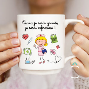 Mug – Quand je serai grande, je serai infirmière