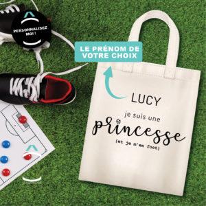 Tote-bag personnalisé – Je suis une princesse et je m'en foot