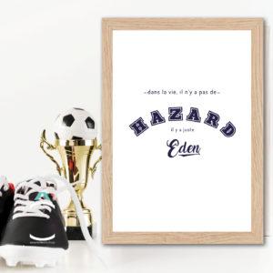 Cadre – Dans la vie il n'y a pas de Hazard, il y a juste Eden