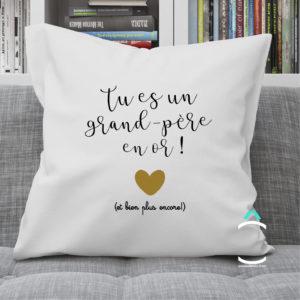Coussin – Tu es un grand-père en or